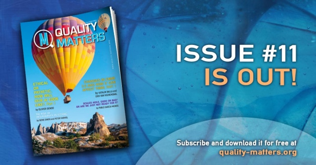 The 11th edition of Quality Matters magazine is now out!